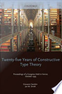 Twenty Five Years of Constructive Type Theory