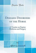 Diseases Disorders of the Horse Book