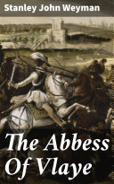 The Abbess Of Vlaye [Pdf/ePub] eBook