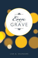Even at the Grave