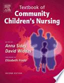 Textbook Of Community Children S Nursing E Book