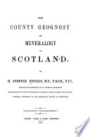 The County Geognosy and Mineralogy of Scotland