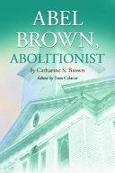 Abel Brown  Abolitionist