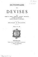 Dictionnaire des devises des hommes de lettres  imprimeurs  libraires  bibliophiles  chambres de rh  torique  soci  t  s litt  raires et dramatiques