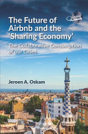 The Future of Airbnb and the Sharing Economy