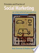 """Principles and Practice of Social Marketing: An International Perspective"" by Rob Donovan, Nadine Henley"