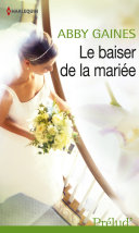 Le baiser de la mariée Pdf/ePub eBook