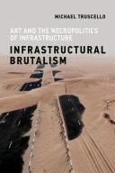 Infrastructural Brutalism