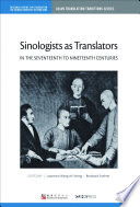 Sinologists As Translators In The Seventeenth To Nineteenth Centuries