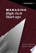 Managing High Tech Start Ups