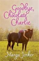 Books - Goodbye, Chocolate Charlie | ISBN 9780624077381