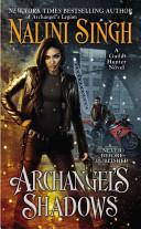 Archangel's Shadows (Guild Hunter series Book 7)
