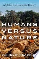 Humans versus Nature
