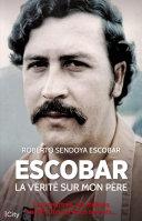 Pdf Escobar, la vérité sur mon père Telecharger