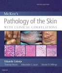McKee s Pathology of the Skin  2 Volume Set E Book