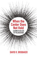 When the Center Does Not Hold