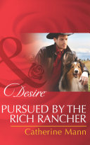 Pursued By The Rich Rancher (Mills & Boon Desire) (Diamonds in the Rough, Book 2) Pdf/ePub eBook