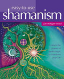 Easy-to-Use Shamanism