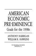 American Economic Pre eminence