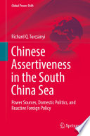 Chinese Assertiveness in the South China Sea