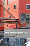 The Redundant City