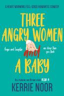 Three Angry Women And A Baby Pdf/ePub eBook