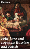Folk-Lore and Legends: Russian and Polish Pdf/ePub eBook