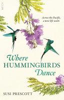 Where Hummingbirds Dance