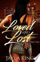 Loved and Lost 2