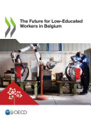The Future for Low-Educated Workers in Belgium Pdf/ePub eBook