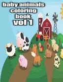 Baby Animals Coloring Book Vol 1