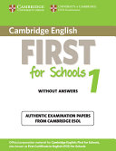 Cambridge English First for Schools 1 Student's Book Without Answers