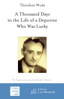 Pdf A Thousand Days in the Life of a Deportee Who Was Lucky Telecharger