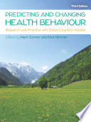 Ebook Predicting And Changing Health Behaviour Research And Practice With Social Cognition Models