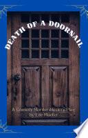 Death Of A Doornail