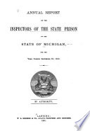 Biennial Report of the Board of Control and Officers of the Michigan State Prison for the Two Years Ending ...