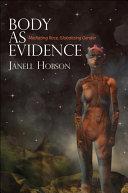 Body as Evidence