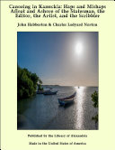 Pdf Canoeing in Kanuckia: Haps and Mishaps Afloat and Ashore of the Statesman, the Editor, the Artist, and the Scribbler