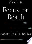 Focus on Death