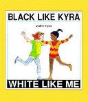 Black Like Kyra  White Like Me