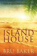 Island House