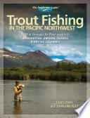 Trout Fishing in the Pacific Northwest