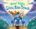 Good Night, Little Blue Truck [Pdf/ePub] eBook