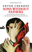 Sons Without Fathers  The untitled play  known as Platonov