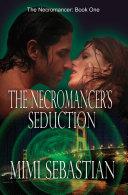 Pdf The Necromancer's Seduction Telecharger