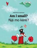 Am I Small? Nje Mo Kere?