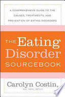The Eating Disorders Sourcebook