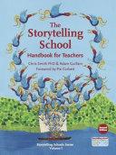 Storytelling School  The   Handbook for Teachers