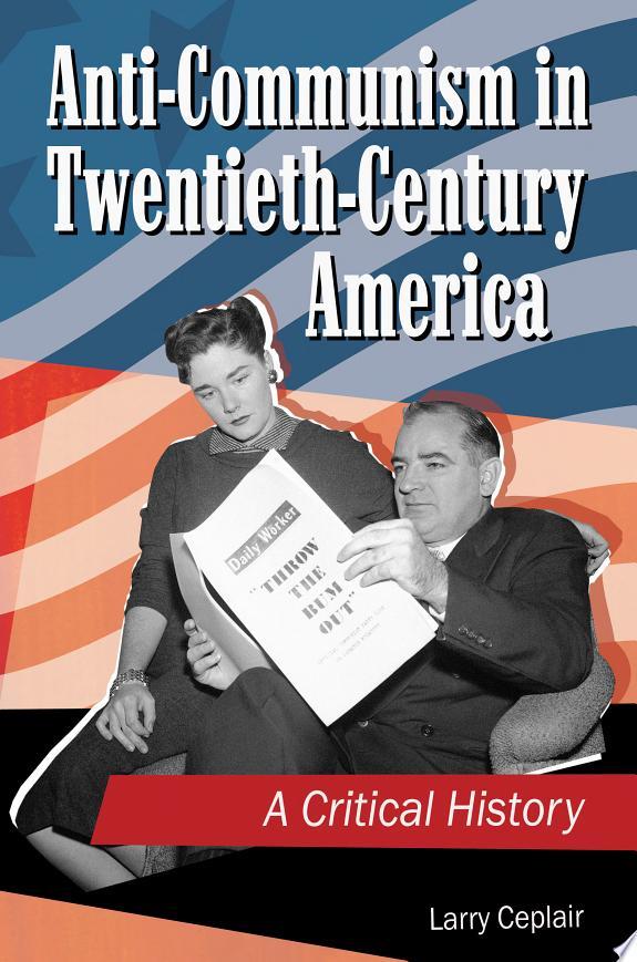 Anti-communism in Twentieth-century America