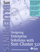 Designing Enterprise Solutions with Sun Cluster 3 0 Book